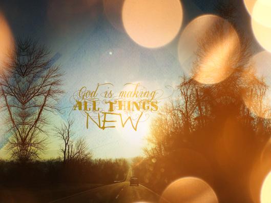 God Makes New